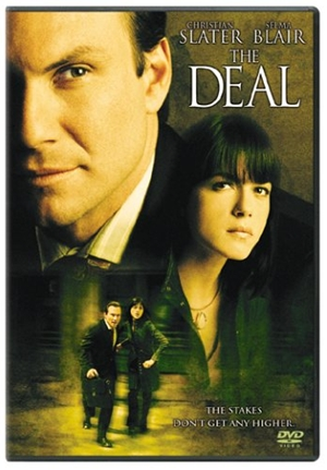 The Deal,,The Deal,陰謀のターゲット