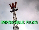Two Impossible Films