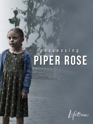 Possessing Piper Rose,,Possessing Piper Rose,